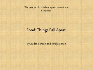 Food: Things Fall Apart