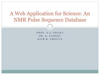 A Web Application for Science: An NMR Pulse Sequence Database