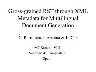 Gross-grained RST through XML Metadata for Multilingual Document Generation