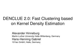 DENCLUE 2.0: Fast Clustering based on Kernel Density Estimation