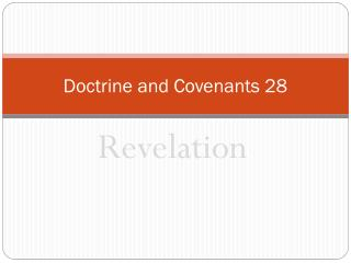 Doctrine and Covenants 28