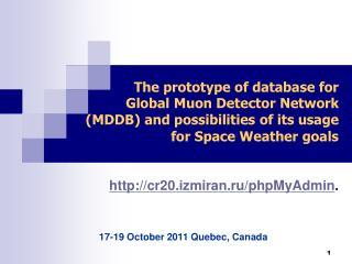 17 - 19 October  2011  Quebec, Canada