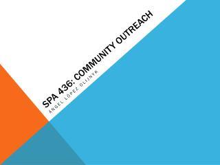 SPA 436: Community Outreach