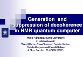 Generation  and suppression of decoherence in NMR quantum computer
