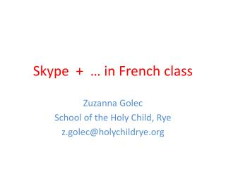 Skype  +  …  in French class