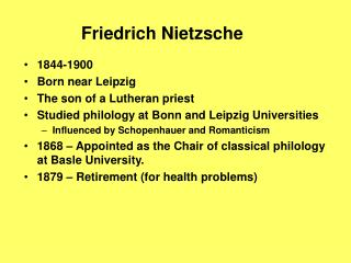 1844-1900 Born near Leipzig The son of a Lutheran priest