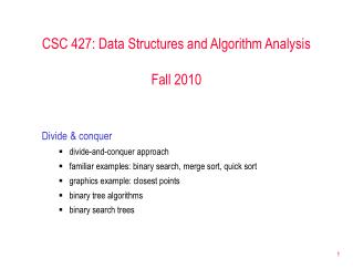 CSC 427: Data Structures and Algorithm Analysis Fall 2010