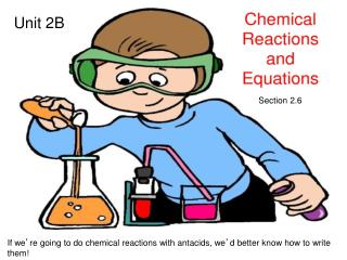 If we ' re going to do chemical reactions with antacids, we ' d better know how to write them!