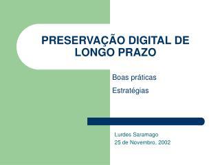 PRESERVAÇÃO DIGITAL DE LONGO PRAZO
