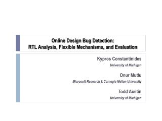 Online Design Bug Detection: RTL Analysis, Flexible Mechanisms, and Evaluation