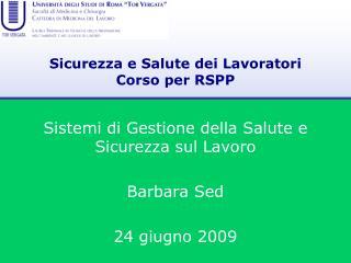 Sicurezza e Salute dei Lavoratori Corso per RSPP