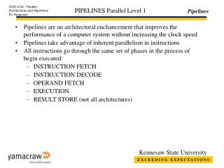 PIPELINES Parallel Level 1