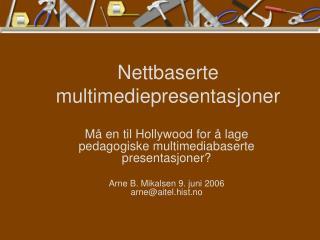 Nettbaserte multimediepresentasjoner