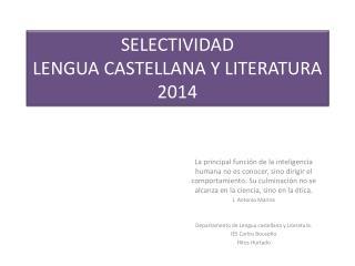 SELECTIVIDAD LENGUA CASTELLANA Y LITERATURA 2014