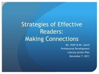 Strategies of Effective Readers: Making Connections
