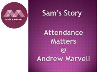 Attendance Matters @ Andrew Marvell