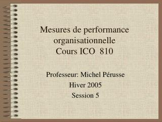 Mesures de performance organisationnelle Cours ICO  810