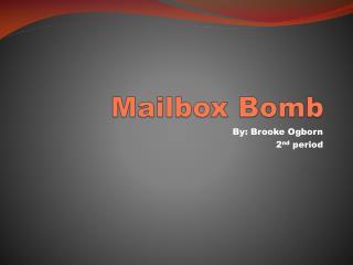 Mailbox Bomb