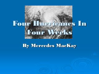 Four Hurricanes In Four Weeks