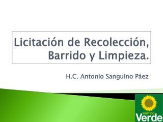 Licitación de Recolección, Barrido y Limpieza.