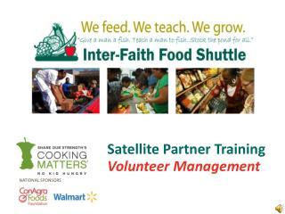 Satellite Partner Training Volunteer Management