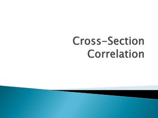 Cross-Section Correlation