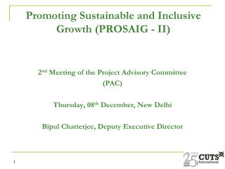 Promoting Sustainable and Inclusive Growth (PROSAIG - II)