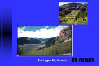 The Upper Rio Grande