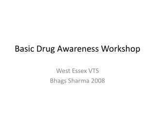 Basic Drug Awareness Workshop