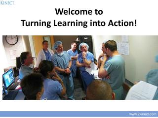 Welcome to Turning Learning into Action!