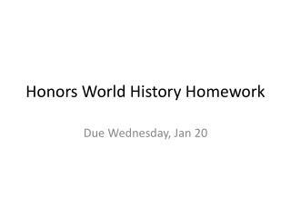 Honors World History Homework