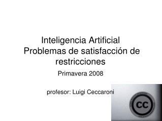 Inteligencia Artificial  Problemas de satisfacción de restricciones