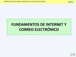 FUNDAMENTOS DE INTERNET Y CORREO ELECTRÓNICO