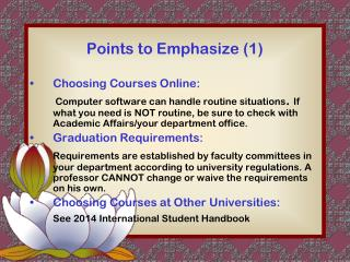 Points to Emphasize (1)