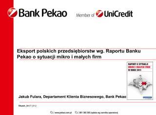 Jakub Fulara, Departament Klienta Biznesowego, Bank Pekao