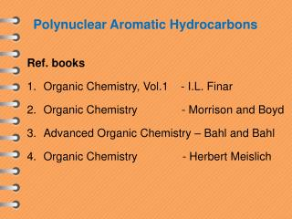 Polynuclear Aromatic Hydrocarbons