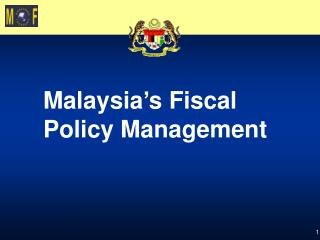 Malaysia's Fiscal Policy Management