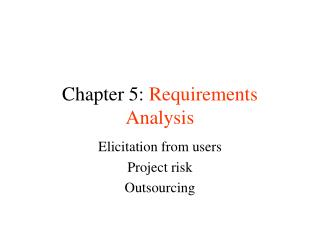 Chapter 5:  Requirements Analysis
