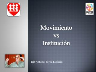 Movimiento vs  Institución