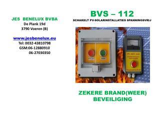 BVS – 112 SCHAKELT PV-SOLARINSTALLATIES SPANNINGSVRIJ