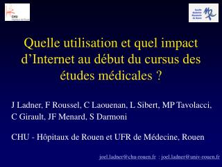 Quelle utilisation et quel impact d'Internet au début du cursus des études médicales ?