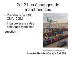 G1-2 Les échanges de marchandises