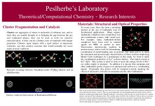 Peslherbe's Laboratory Theoretical/Computational Chemistry  -  Research Interests