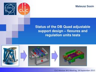 Status of the DB Quad adjustable  support design – flexures and regulation units tests