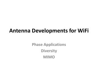 Antenna Developments for WiFi
