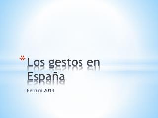 Los gestos en España