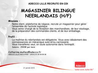ADECCO LILLE RECRUTE EN CDI MAGASINIER BILINGUE NEERLANDAIS (H/F)