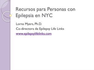 Recursos para  Personas con  Epilepsia  en NYC