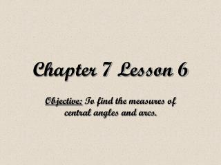 Chapter 7 Lesson 6