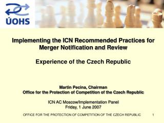 Implementing the ICN  R ecommended Practices for Merger Notification and Review